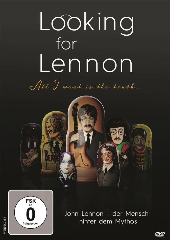 Looking for Lennon - All I want is the truth... - John Lennon - Der Mensch hinter dem Mythos (2018)
