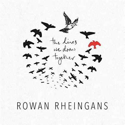 Rowan Rheingans - The Lines We Draw Together