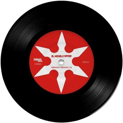 "El Michels Affair - Shimmy Shimmy Ya / Incarcerated Scarfaces (7"" Single)"