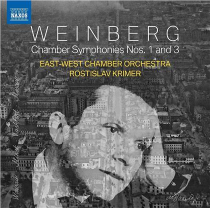 Rotislav Krimer, East-West Chamber Orchestra & Mieczyslaw Weinberg (1919-1996) - Chamber Symphonies 1 & 3
