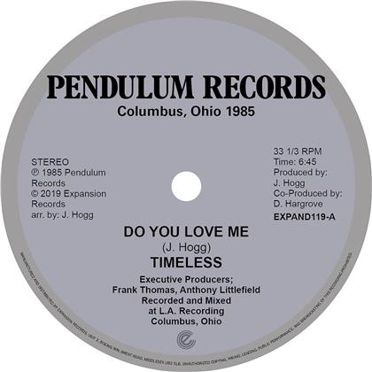 Timeless Legend - Do You Love Me / You're The One (LP)