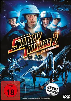 Starship Troopers 2 - Held der Föderation (Uncut)
