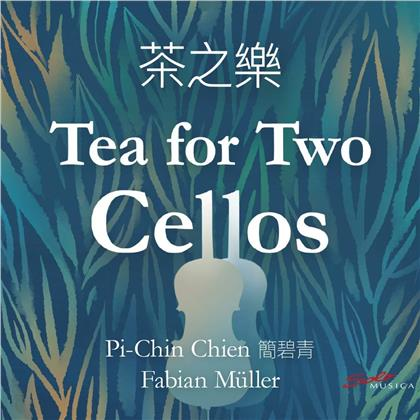 Pi-Chir Chien & Fabian Müller (*1964) - Tea For Two Cellos