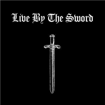 Live By The Sword - --- (2019 Reissue)