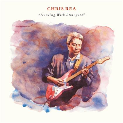 Chris Rea - Dancing With Strangers (2019 Reissue, Remastered, 2 CDs)
