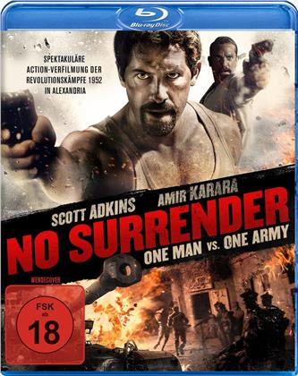 No Surrender - One Man vs. One Army (2018)