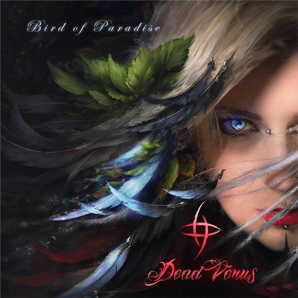 Dead Venus (feat. Seraina Telli Ex-Burning Witches) - Bird of Paradise (2 LPs)