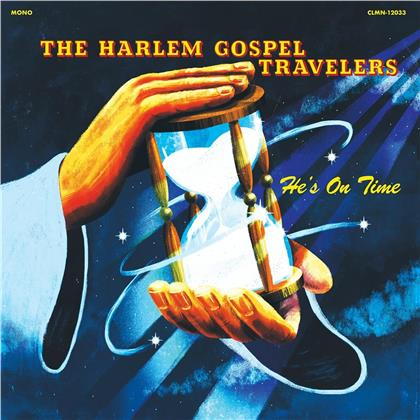 Harlem Gospel Travelers - He's On Time