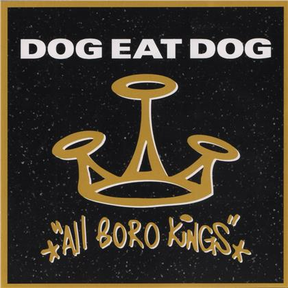 Dog Eat Dog - All Boro Kings (Digipack, Metalville, 25th Anniversary Edition)