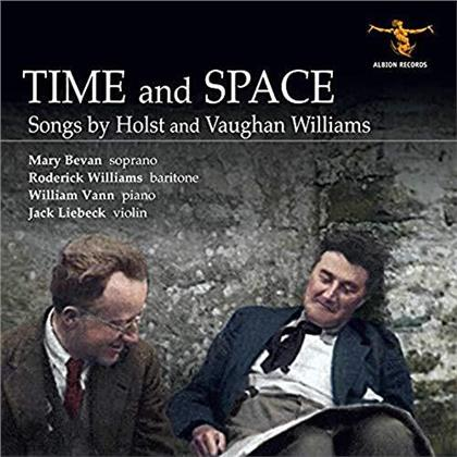 Gustav Holst (1874-1934), Ralph Vaughan Williams (1872-1958), Mary Bevan, Roderick Williams, Jack Liebeck, … - Time And Space