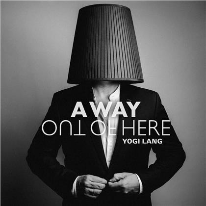 Yogi Lang - A Way Out Of Here (Edizione Limitata, CD + DVD)