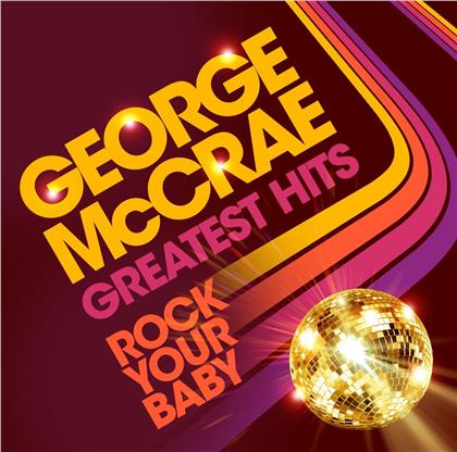 George McCrae - Rock Your Baby - Greatest Hits (2019 Release, LP)