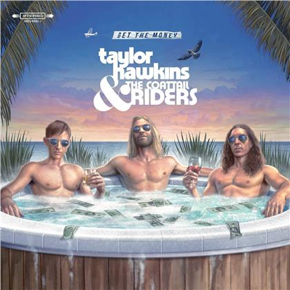 Taylor Hawkins (Foo Fighters) & The Coattail Riders - Get The Money