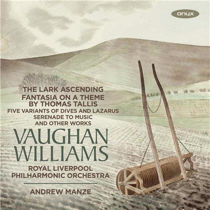 Ralph Vaughan Williams (1872-1958), Andrew Manze & Royal Liverpool Philharmonic Orchestra - Lark Ascending