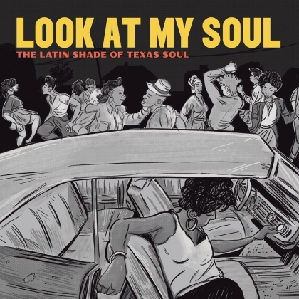 Look At My Soul: The Latin Shade Of Texas Soul (LP)