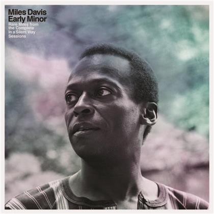 Miles Davis - Early Minor: Rare Miles From The Complete In A Silent Way Sessions (Black Friday 2019, LP)
