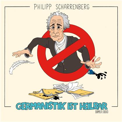 Philipp Scharrenberg - Germanistik Ist Heilbar